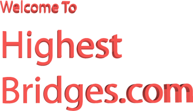 Welcome to HighestBridges.com